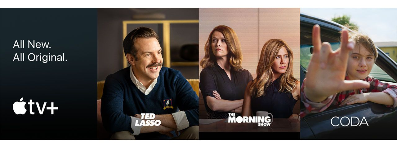 All new. All Original. Apple TV+ series promos for Ted Lasso, The Morning Show, and CODA.